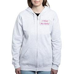 I Wear My Baby - Multiple Col Zip Hoodie