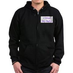 I Wear My Baby - Multiple Col Zip Hoodie (dark)