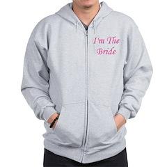 I'm The Bride Zip Hoodie