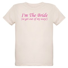 I'm The Bride! T-Shirt