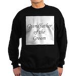 Grandfather of the Groom Sweatshirt (dark)