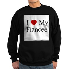 I (heart) My Fiancee Sweatshirt