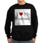 I (heart) My Husband Sweatshirt (dark)