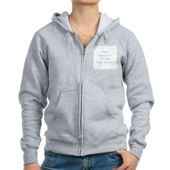 Because I'm The Bride and I S Zip Hoodie
