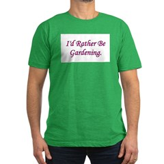 I'd Rather Be Gardening T
