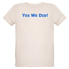 Yes We Did! Obama Victory T-Shirt