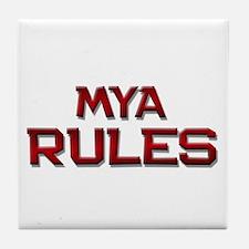 mya rules Tile Coaster