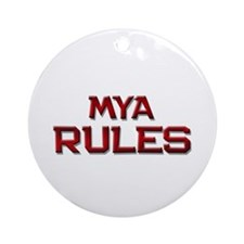 mya rules Ornament (Round)
