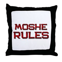 moshe rules Throw Pillow