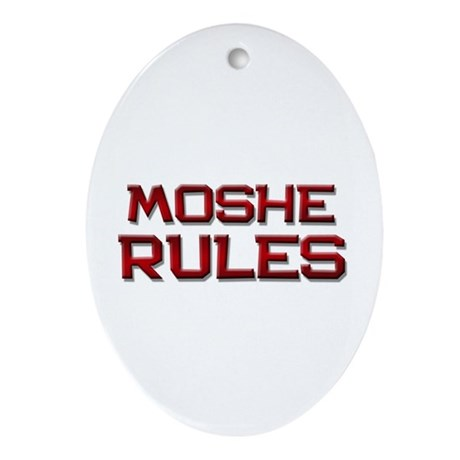 moshe rules Oval Ornament