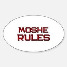 moshe rules Oval Decal