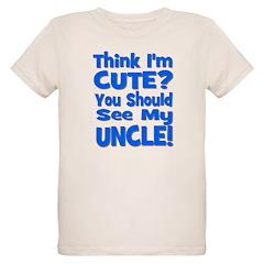 Think I'm Cute? Uncle Blue T-Shirt