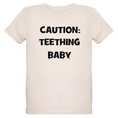 Caution: Teething Baby T-Shirt