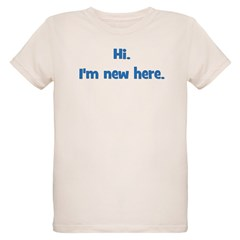 Hi. I'm New Here. (blue) T-Shirt