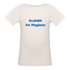 Available For Playdates (blue Tee