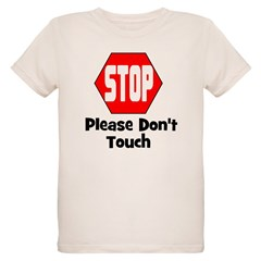 Stop - Please Don't Touch T-Shirt