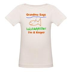 Grandma Says I'm A Keeper Tee