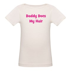 Daddy Does My Hair - Pink Tee