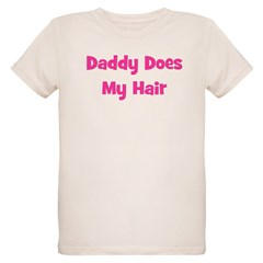 Daddy Does My Hair - Pink T-Shirt