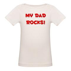 My Dad Rocks - Multiple Color Tee