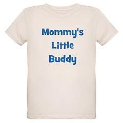 Mommy's Little Buddy T-Shirt