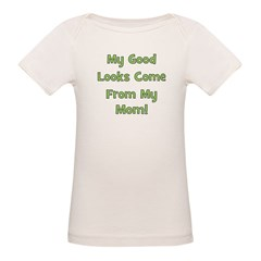 Good Looks from Mom - Green Tee