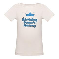 Birthday Prince's Mommy! Tee