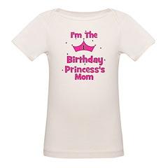 1st Birthday Princess's Mom! Tee