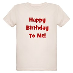Happy Birthday To Me! Red T-Shirt