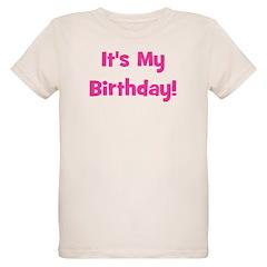 It's My Birthday! Pink T-Shirt