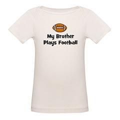 My Brother Plays Football Tee
