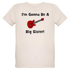Gonna Be A Big Sister (guitar T-Shirt
