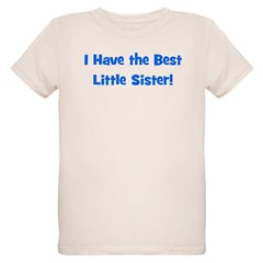 I Have The Best Little Sister T-Shirt