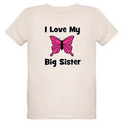 Love My Big Sister T-Shirt