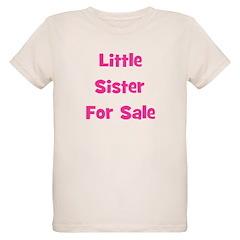 Little Sister For Sale T-Shirt