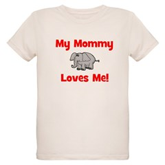 My Mommy Loves Me! w/elephant T-Shirt