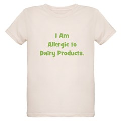 Allergic to Dairy Products (g T-Shirt