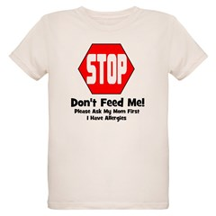 Don't Feed Me - Allergies T-Shirt