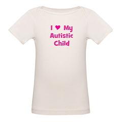 I Love My Autistic Child Tee