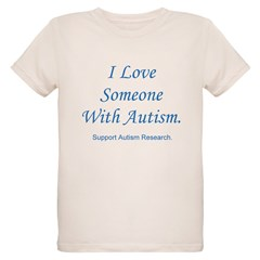 I Love Someone with Autism (b T-Shirt
