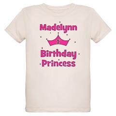 1st Birthday Princess Madelyn T-Shirt