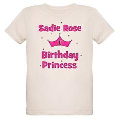 1st Birthday Princess Sadie R T-Shirt