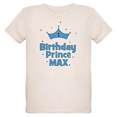 Max 1st Birthday Prince! Organic Kids T-Shirt