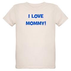 I Love Mommy (blue) T-Shirt