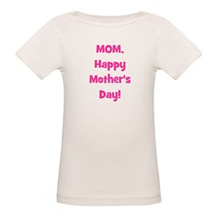 Mom, Happy Mother's Day! - Pi Tee