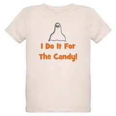 I Do It For The Candy! (ghost T-Shirt