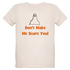 Don't Make Me Scare You! (gho T-Shirt