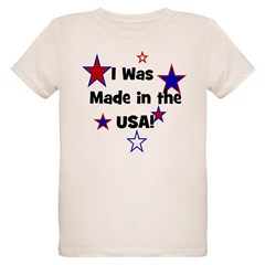 I Was Made in the USA! T-Shirt