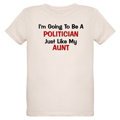 Politician Aunt Profession T-Shirt