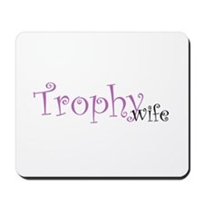 Pink Curly Trophy Wife Mousepad